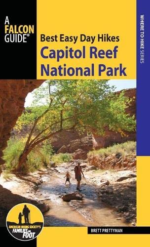 9781493026470: Best Easy Day Hikes Capitol Reef National Park (Best Easy Day Hikes Series)