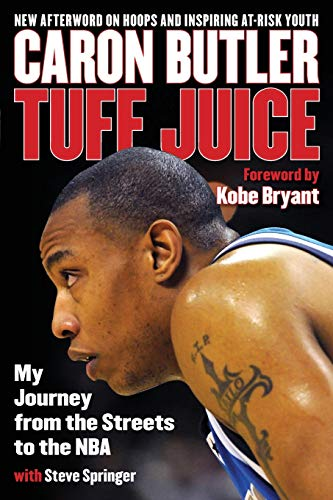 9781493026654: Tuff Juice: My Journey from the Streets to the NBA