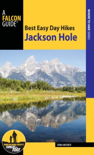 9781493027514: Best Easy Day Hikes Jackson Hole (Falcon Guides Best Easy Day Hikes)