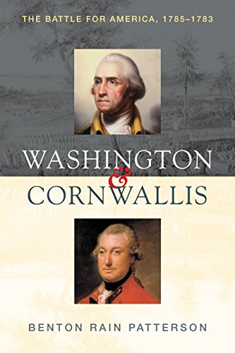 9781493029068: Washington and Cornwallis: The Battle for America, 1775-1783