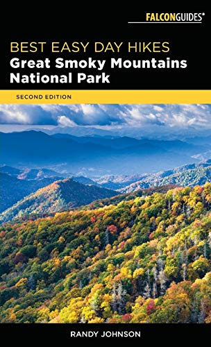 9781493031337: Best Easy Day Hikes Great Smoky Mountains National Park (Best Easy Day Hikes Series)