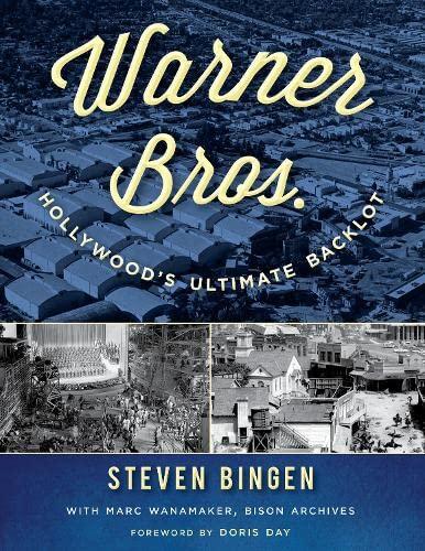 9781493035335: Warner Bros.: Hollywood's Ultimate Backlot