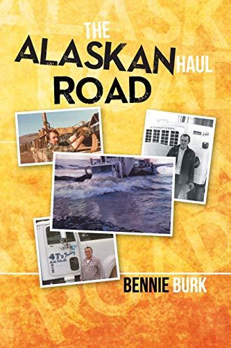 9781493102099: The Alaskan Haul Road