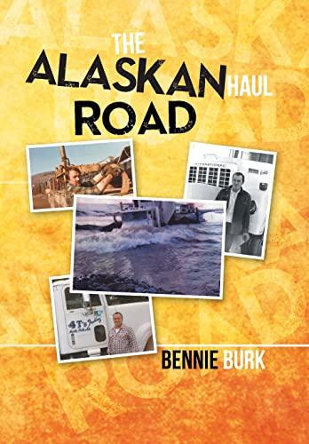 9781493102105: The Alaskan Haul Road