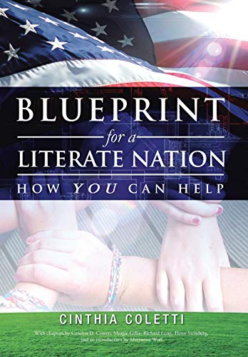 Blueprint for a Literate Nation How You Can Help: Coletti, Cinthia