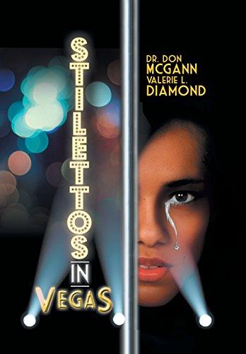 Stilettos in Vegas: Diamond, Valerie L.; McGann, Don