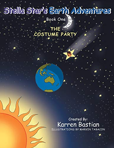 9781493105625: Stella Star's Earth Adventures: Book 1: The Costume Party