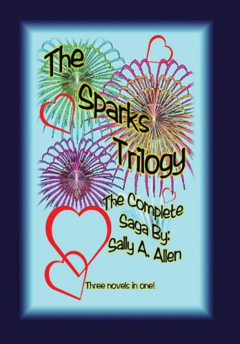 The Sparks Trilogy: Sally A. Allen