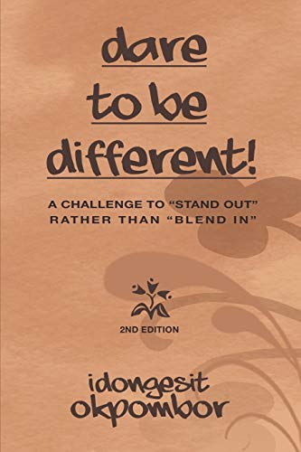 9781493106059: Dare to be Different!: A Challenge to
