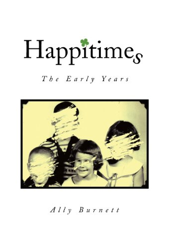 Happitimes - The Early Years: Burnett, Ally