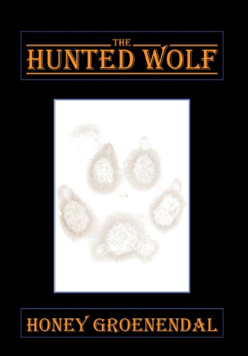 9781493113064: The Hunted Wolf
