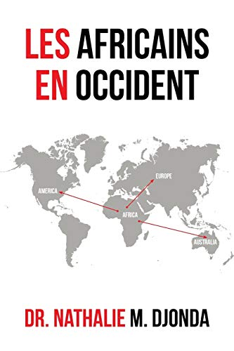 Les Africains en Occident (French Edition): Djonda, Dr. Nathalie M.