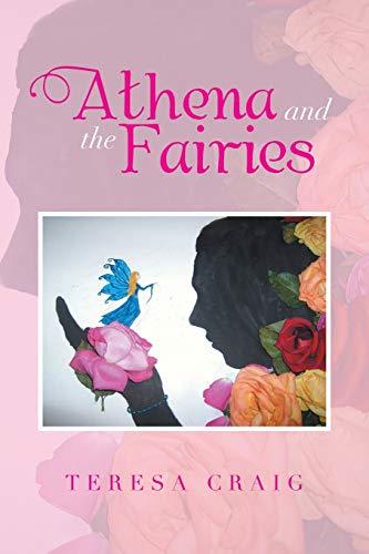 9781493113736: Athena and the Fairies