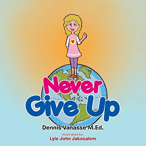 9781493115549: Never Give Up