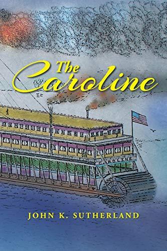 The Caroline: John K. Sutherland