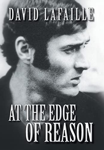At the Edge of Reason: David Lafaille