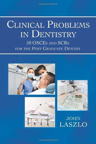 9781493119752: Clinical Problems in Dentistry: 50 Osces and Scrs for the Post Graduate Dentist