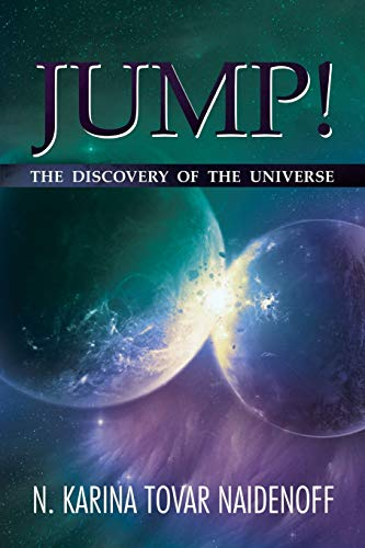 9781493124756: Jump!: The Discovery of the Universe