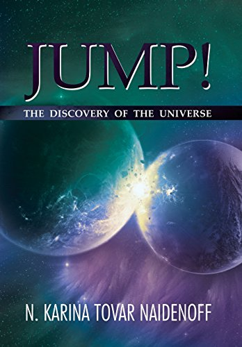 9781493124763: Jump!: The Discovery of the Universe