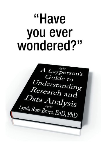 9781493125609: A Layperson's Guide to Understanding Research and Data Analysis