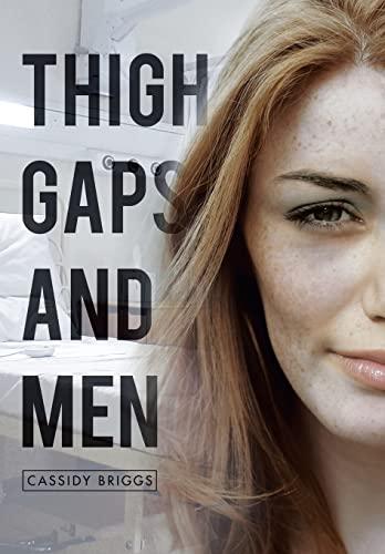 9781493128969: Thigh Gaps and Men