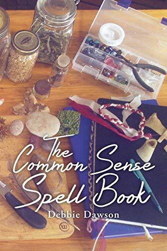 9781493130597: The Common Sense Spell Book