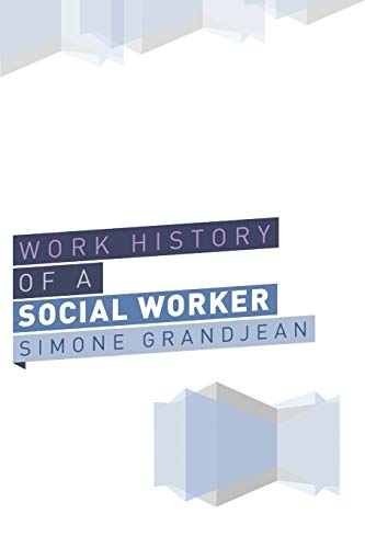 9781493132621: Working History of a Social Worker