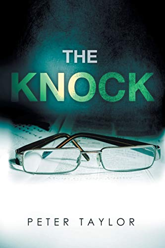 The Knock: Taylor, Peter
