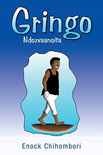 9781493142088: Gringo: Ndozvaanoita