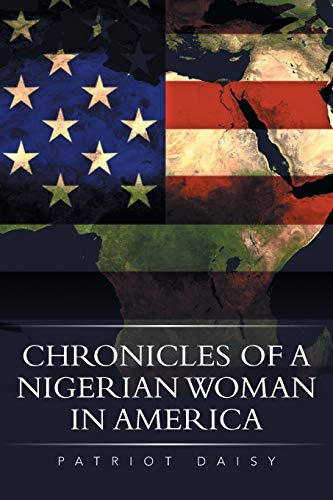 Chronicles of a Nigerian Woman in America: Patriot Daisy