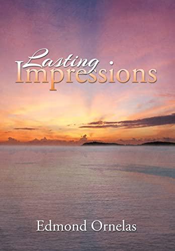 Lasting Impressions: Edmond Ornelas