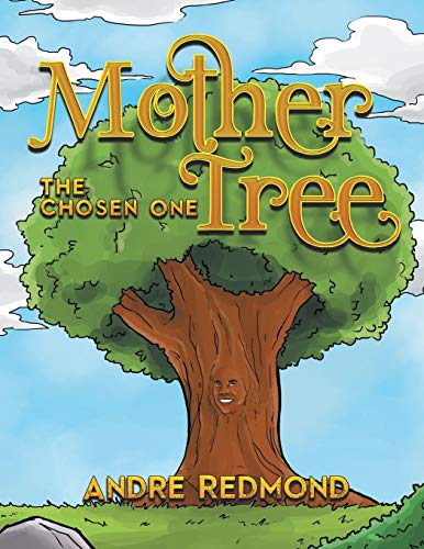 9781493146840: MOTHER TREE: THE CHOSEN ONE
