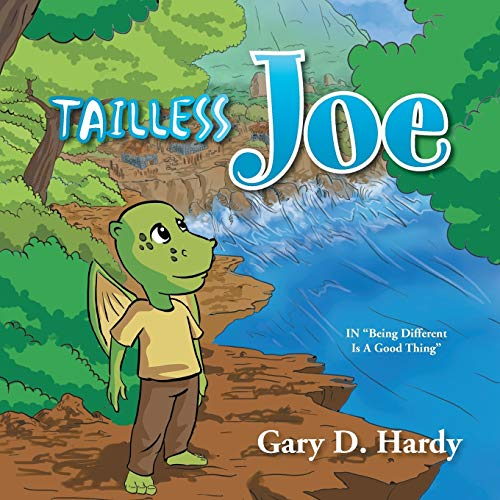Tailless Joe: In Being Different Is a Good Thing: Gary D. Hardy
