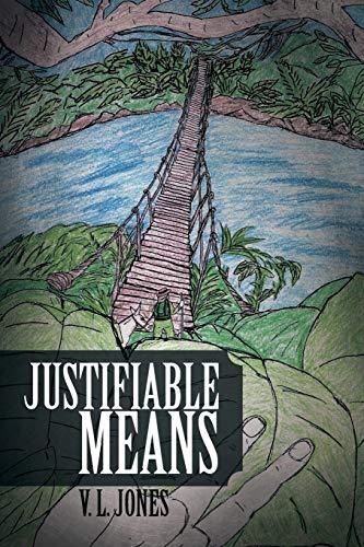 Justifiable Means: V. L. Jones