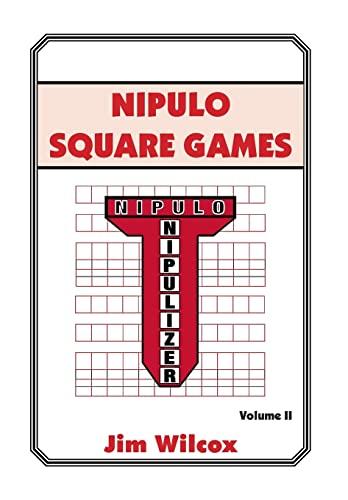 Nipulo Square Games: Volume II: Jim Wilcox