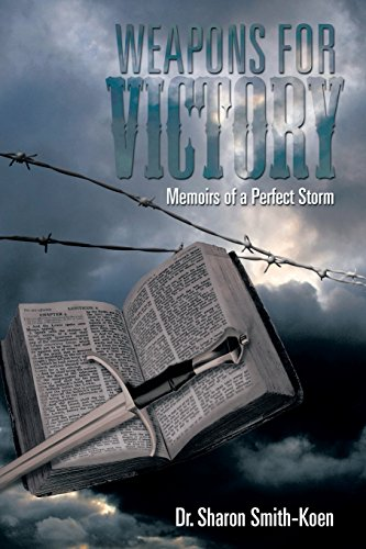 9781493154036: Weapons for Victory: Memoirs of a Perfect Storm