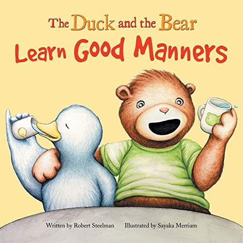 9781493154739: The Duck and the Bear: Learn Good Manners