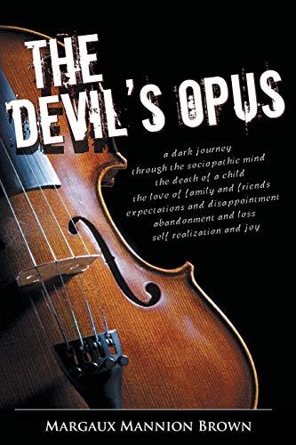 The Devils Opus: Margaux Mannion Brown