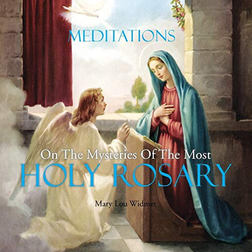 9781493156511: Meditations on the Mysteries of the Most Holy Rosary