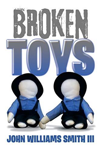 Broken Toys: John Williams Smith Iii