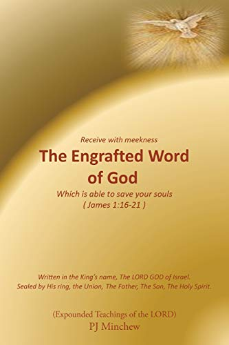 9781493160471: The Engrafted Word of God