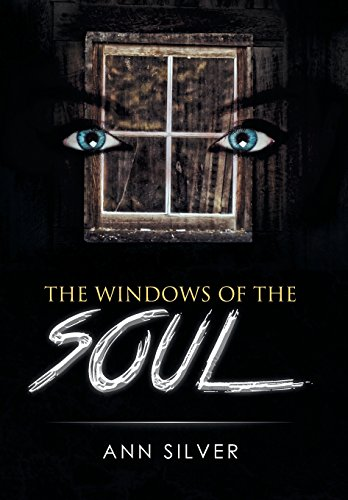 The Windows of the Soul: Ann Silver