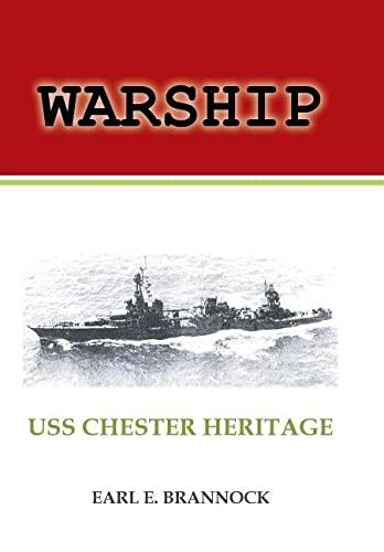 Warship: USS Chester Heritage: Brannock, Earl