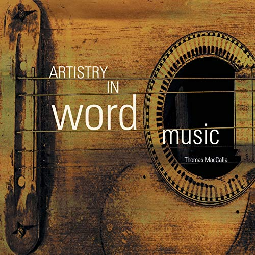 Artistry in Word Music: MacCalla, Thomas