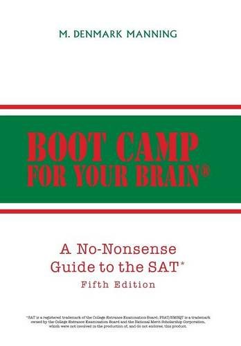 9781493168170: Boot Camp for Your Brain: A No-Nonsense Guide to the SAT