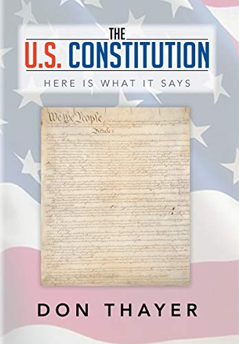 9781493169771: The U.S. Constitution: Here Is What It Says