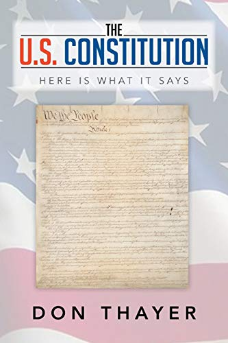 9781493169788: The U.S. Constitution: Here Is What It Says