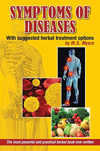 9781493170463: Symptoms of Diseases: With Suggested Herbal Treatment Options
