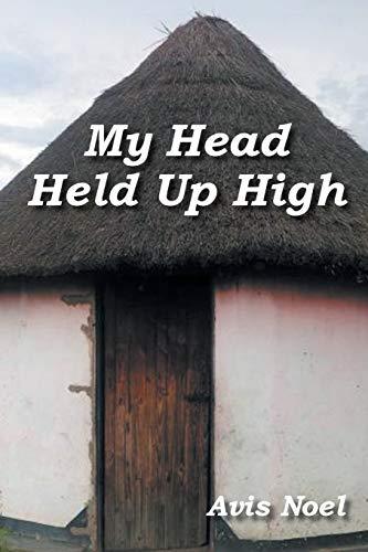 My Head Held Up High: Noel, Avis