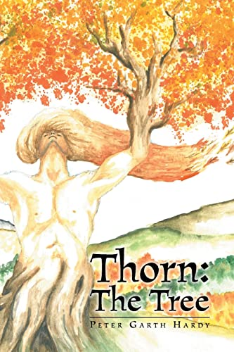 Thorn: The Tree: Hardy, Peter Garth